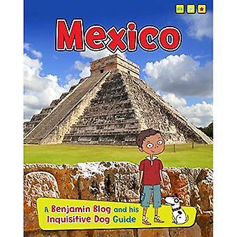 Mexico (Benjamin blogg og hans nysgjerrig hund Guide)