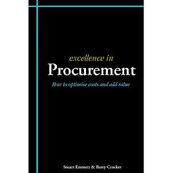 Excellence in Procurement: How to Optimise Costs and Add Value