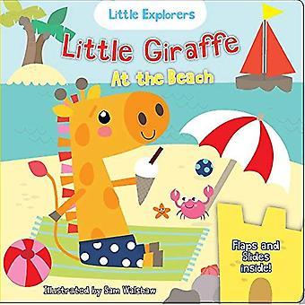 Lilla giraffen på stranden (Little Explorers) [styrelse bok]