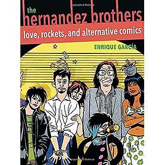 De broers Hernandez: Liefde, raketten en alternatieve Comics (Latino en Latijns-Amerikaanse profielen)