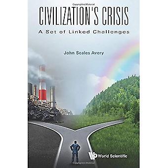 Crise de la civilisation: un ensemble de défis liés