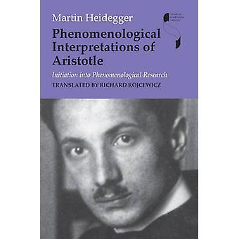 Interpretazioni fenomenologiche di Aristotele iniziazione alla ricerca fenomenologica di Heidegger & Martin