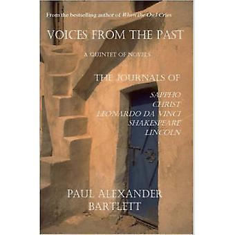 Voices from the Past by Bartlett & Paul & Alexander
