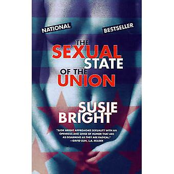 The Sexual State of the Union by Bright & Susie