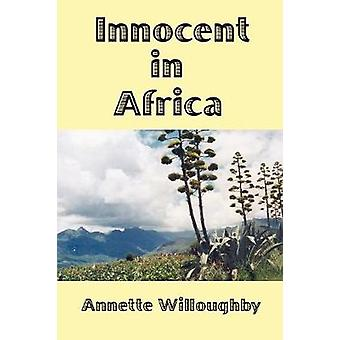 Innocent In Africa by Willoughby & Annette