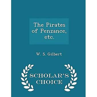 Les Pirates de Penzance etc..  Edition choix universitaires par Gilbert & W. S.