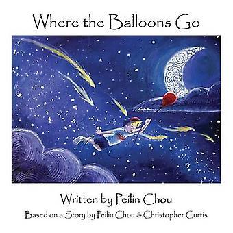 Where the Balloons Go by Chou & Peilin