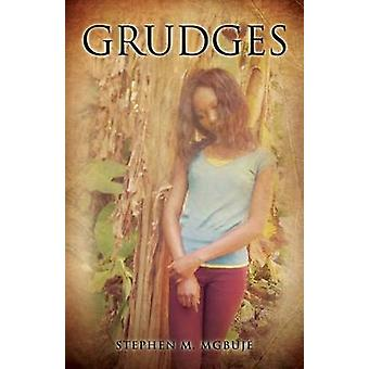 GRUDGES by MGBUJE & STEPHEN M.