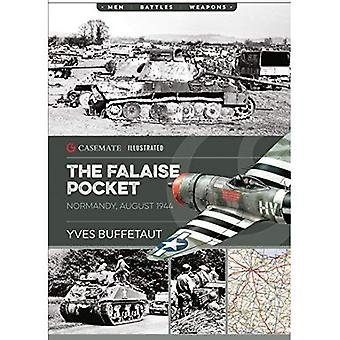 The falaise Pocket: Normandie, août 1944 (casemate Illustrated)