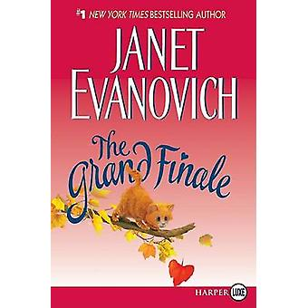 The Grand Finale (large type edition) by Janet Evanovich - 9780061379