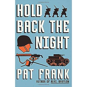 Hold Back the Night by Pat Frank - 9780062421814 Book