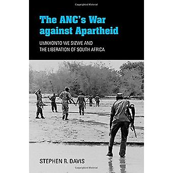 Anc'S War Against Apartheid - 9780253032294 Book