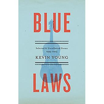 Blue Laws by Kevin Young - 9780345807410 Book