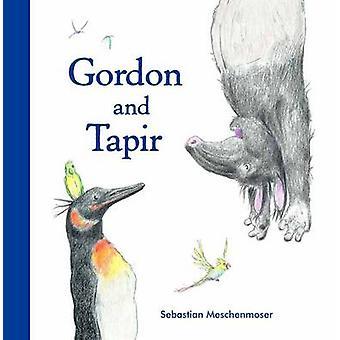 Gordon and Tapir by Sebastian Meschenmoser - 9780735842533 Book