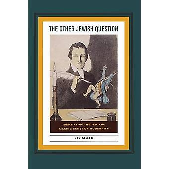 The Other Jewish Question - Identifying the Jew and Making Sense of Mo