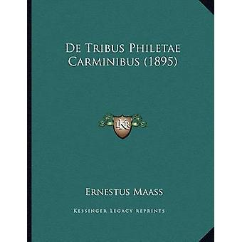 de Tribus Philetae Carminibus (1895) by Ernestus Maass - 978116732289