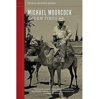 Modern Times 2.0 by Michael Moorcock - 9781604863086 Book