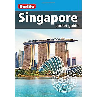 Berlitz Pocket Guide Singapore by Berlitz - 9781780049816 Book