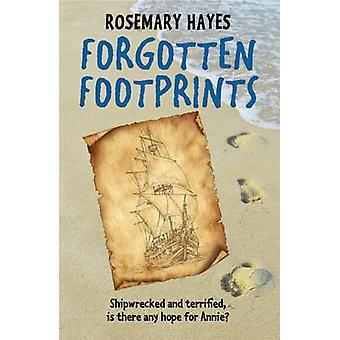 Forgotten Footprints by Rosemary Hayes - 9781909991385 Book