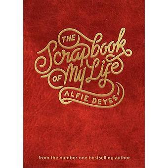 The Scrapbook of My Life by Alfie Deyes - 9781910536940 Book
