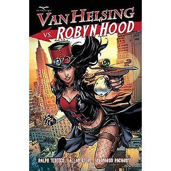 Van Helsing vs Robyn Hood by Van Helsing vs Robyn Hood - 978194227580