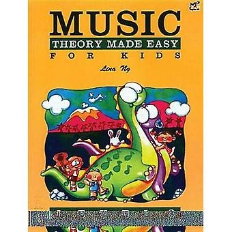 Music Theory Made Easy for Kids - Level 2 by Lina Ng - 9789679856040