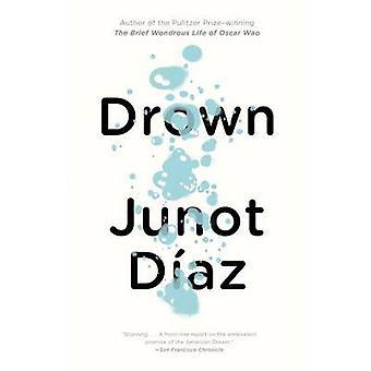 Drown by Junot Diaz - 9781573226066 Book