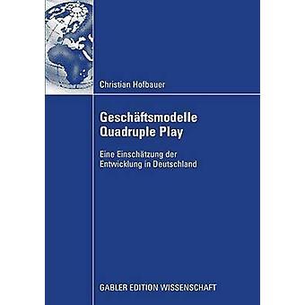 Geschaftsmodelle fyrdubbla spela Eine Einschatzung der Entwicklung i Deutschland av Hofbauer & Christian