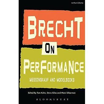 Brecht sulle prestazioni di Bertolt Brecht