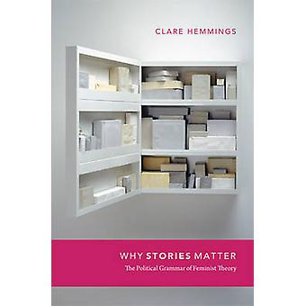 Why Stories Matter by Clare Hemmings