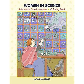 Tasha Gross Women in Science Colouring Book by Created by Communications Pomegranate