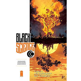 Black Science Volume 9 No Authority But Yourself by Rick Remender
