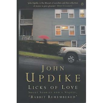 Licks of Love-tekijä John Updike