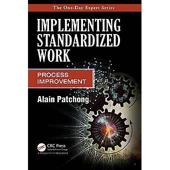 Implementing Standardized Work Pro by Patchong & Alain