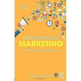 Entrepreneurial Marketing: An Effectual Approach (Paperback)