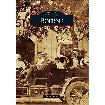 Boerne by Brent Evans - 9780738579436 Book