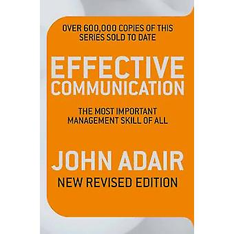 Effective Communication (Revised Edition) - The most important managem