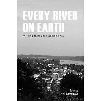 Hver elv på jorden - fra Appalachian Ohio av Neil Carpathio
