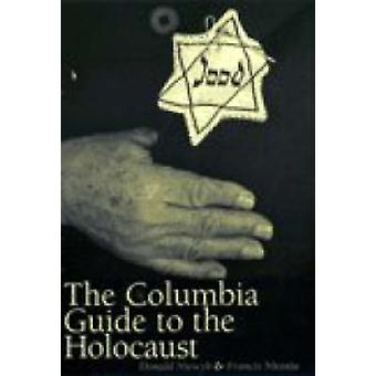 The Columbia Guide to the Holocaust by Donald L. Niewyk - Francis R.
