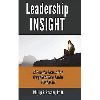 Leadership INSIGHT by Rosner & Dr Phillip
