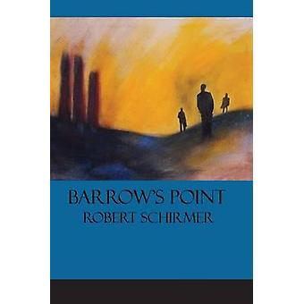 Barrows Point by Schirmer & Robert