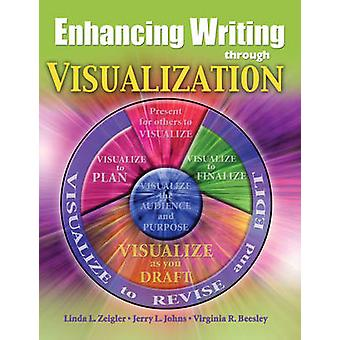 Enchanted Writing Through Visualization by Linda Zeigler - Jerry John