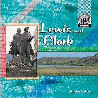Lewis and Clark by Kristin Petrie - 9781596797437 Book