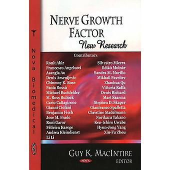Nerve Growth Factor - New Research by Guy K. MacIntire - 9781604569926