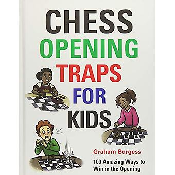 Chess Opening Traps for Kids by Graham Burgess - 9781911465270 Book