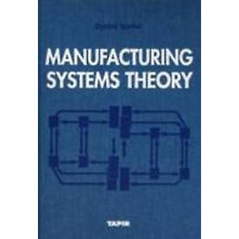 Manufacturing Systems Theory by Oyvind Bjorke - 9788251914130 Book
