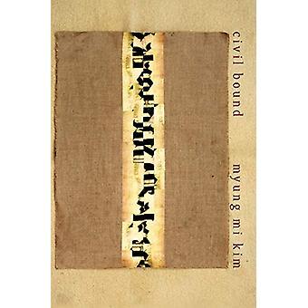 Civil Bound by Kim Myung Mi - 9781632430717 Book