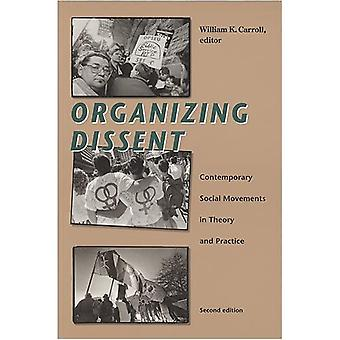 Organizing Dissent: Contemporary Social Movements in Theory and Practice: Studies in the Politics of Counter-Hegemony