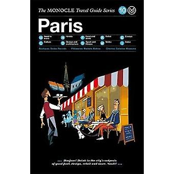 The Monocle Travel Guide to Paris Updated Version by Edited by Monocle