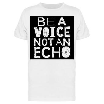 Just Be A Voice Tee Men's -Image by Shutterstock